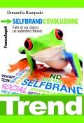 SelfBrand l'evoluzione. Fate di voi stessi un autentico Brand!